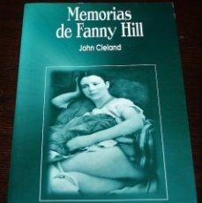 Libros de segunda mano: JOHN CLELAND - MEMORIAS DE FANNY HILL - ED. AGATA - 1998. Lote 109481931
