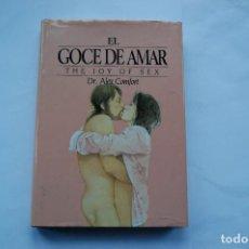 Libros de segunda mano: EL GOCE DE AMAR. DR. ALEX COMFORT. EDICIONES FOLIO. 2009. TAPA DURA. GUIA ILUSTRADA DEL AMOR.. Lote 110903699