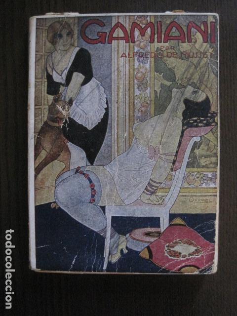GAMIANI-DOS NOCHES DE QUIMERA-BIBLIOTECA FAUNO-AÑOS 30- MUCHOS DIBUJOS OXYMEL-VER FOTOS-(V-13.322) (Libros de Segunda Mano (posteriores a 1936) - Literatura - Narrativa - Erótica)