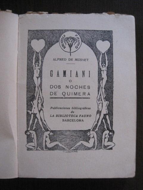 Libros de segunda mano: GAMIANI-DOS NOCHES DE QUIMERA-BIBLIOTECA FAUNO-AÑOS 30- MUCHOS DIBUJOS OXYMEL-VER FOTOS-(V-13.322) - Foto 6 - 110907487