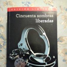 Libros de segunda mano: 50 CINCUENTA SOMBRAS LIBERADAS, DE E.L. JAMES. Lote 112641787