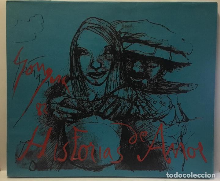 HISTORIAS DE AMOR. GÓNGORA, LEONEL. EDICIÓN DE 30 EJEMPLARES. ERÓTICA. (Libros de Segunda Mano (posteriores a 1936) - Literatura - Narrativa - Erótica)