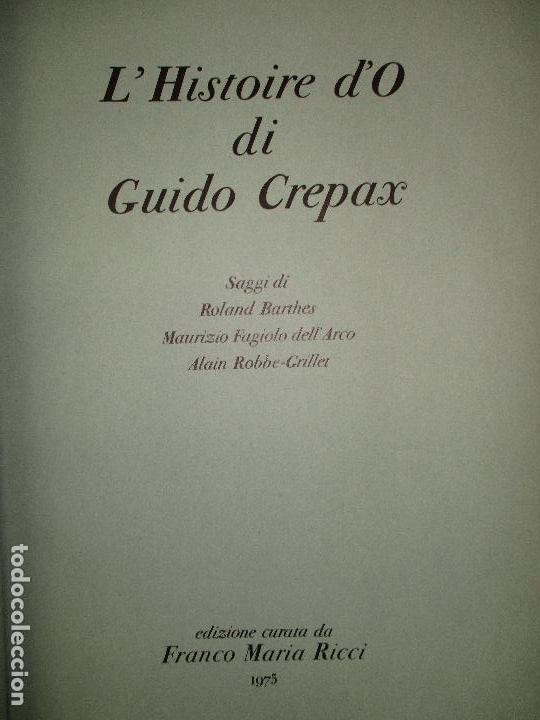L'HISTOIRE D'O. CREPAX, GUIDO. 1975. ED. NUMERADA Y FIRMADA. ERÓTICA. SADOMASOQUISMO. BDSM. (Libros de Segunda Mano (posteriores a 1936) - Literatura - Narrativa - Erótica)