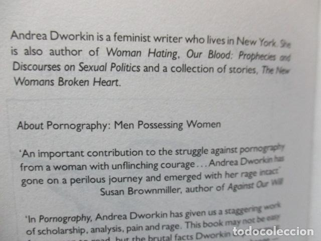 Libros de segunda mano: Pornography - Men Possessing Women by Andrea Dworkin, de Andrea Dworkin (EN INGLES) - Foto 6 - 120095299
