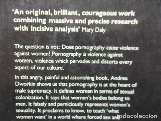 Libros de segunda mano: Pornography - Men Possessing Women by Andrea Dworkin, de Andrea Dworkin (EN INGLES) - Foto 15 - 120095299