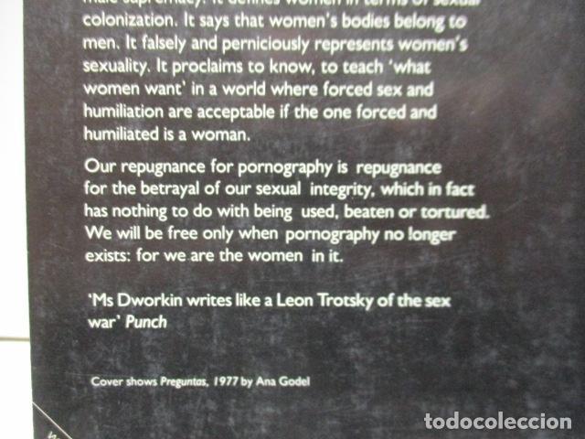 Libros de segunda mano: Pornography - Men Possessing Women by Andrea Dworkin, de Andrea Dworkin (EN INGLES) - Foto 16 - 120095299