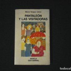 Libros de segunda mano: PANTALEON Y LAS VISITADORAS VARGAS LLOSA PRIMERA EDICION. Lote 120263167