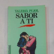 Libros de segunda mano: SABOR A TI. - PUJOL, VALERIA. COLECCION VENUS ULTRAMAR Nº 3. TDK56. Lote 120395995