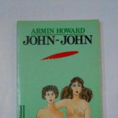 Libros de segunda mano - John-John. - Howard, Armin. COLECCION VENUS ULTRAMAR Nº 9. TDK56 - 120399139