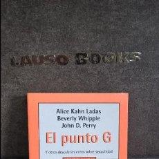 Libros de segunda mano: PUNTO G (MITOS AUTOAYUDA) ALICE KAHN LADAS. Lote 120563503