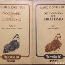 Libros de segunda mano: ANTIGUO LIBRO / LIBROS DICCIONARIO DEL EROTISMO AÑO 1988 POR CAMILO JOSÉ CELA . Lote 121059847