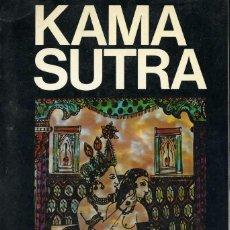 Libros de segunda mano: KAMA SUTRA. TRADUCCION DE FRANCISCO GIRONELLA. A.T.E EDICIONES. ALICANTE 1973. Lote 121750699