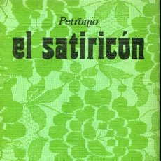 Libros de segunda mano: EL SATIRICÓN. PETRONIO. TEXTO INTEGRO. EDICIONES 29 1973. Lote 121754911