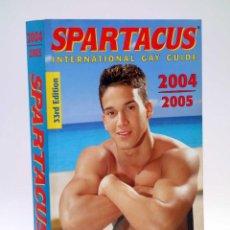 Libros de segunda mano: SPARTACUS INTERNATIONAL GAY GUIDE 2004-2005. 33RD EDITION. 1300 PÁGS. BRÜNO GMÜNDER, 2004. Lote 121977087