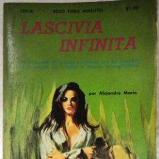 Libros de segunda mano: COLECCION PIMIENTA N°157-A LASCIVIA INFINITA. Lote 124580831