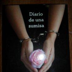 Libros de segunda mano: DIARIO DE UNA SUMISA, SOPHIE MORGAN, ED. GRIJALBO. Lote 125908731