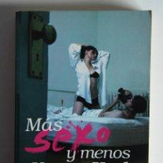 Libros de segunda mano: MÁS SEXO Y MENOS NUEVA YORK - CATHERINE TOWNSEND. Lote 125917195