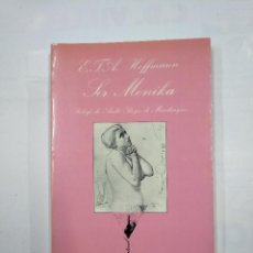 Libros de segunda mano: SOR MONIKA. E.T.A. HOFFMANN. COLECCION LA SONRISA VERTICAL Nº 46. TUSQUETS EDITORES. TDK345. Lote 125945087