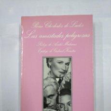 Libros de segunda mano: LAS AMISTADES PELIGROSAS. PIERRE CHODERLOS DE LACLOS. TUSQUETS LA SONRISA VERTICAL Nº 62. TDK345. Lote 125946743