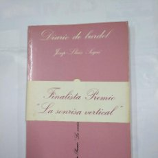 Libros de segunda mano: DIARIO DE UN BURDEL. JOSEP LLUIS SEGUI. COLECCION LA SONRISA VERTICAL Nº 14. TUSQUETS. TDK345. Lote 125948323