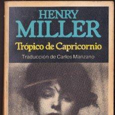 Libros de segunda mano: TROPICO DE CAPRICORNIO - MILLER, HENRY. Lote 126074851
