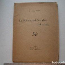 Livres d'occasion: RARO LE MARCHAND DE SABLE QUI PASSE... G. JEAN-AUBRY 1909. 32PP.. Lote 126705791