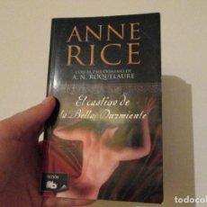Libros de segunda mano: EL CASTIGO DE LA BELLA DURMIENTE = ANNE RICE. Lote 127506703