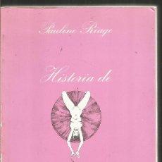 Livres d'occasion: PAULINE REAGE. HISTORIA DE O . TUSQUETS LA SONRISA VERTICAL. Lote 127530375
