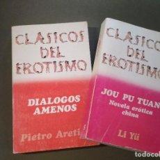 Libros de segunda mano: CLASICOS DEL EROTISMO - JOU PU TUAN Y DIALOGOS AMENOS. Lote 128117547