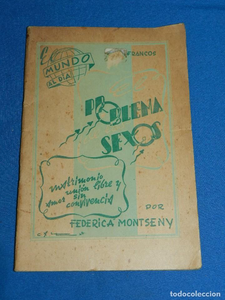 (MF) FEDERICA MONTSENY - PROBLEMA DE LOS SEXOS , EL MUNDO AL DIA NUM 5 , EDC UNIVERSO, TOULOUSE (Libros de Segunda Mano (posteriores a 1936) - Literatura - Narrativa - Erótica)