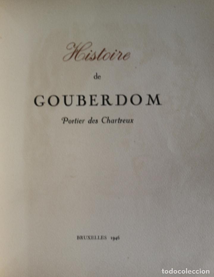 Libros de segunda mano: HISTOIRE DE GOUBERDOM. PORTIER DES CHARTREUX. - Bruselas, 1946. - Foto 2 - 123145136