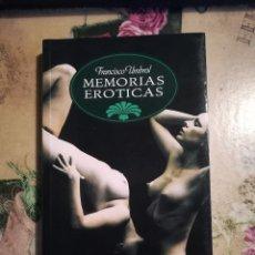 Libros de segunda mano: MEMORIAS ERÓTICAS - FRANCISCO UMBRAL. Lote 129257739