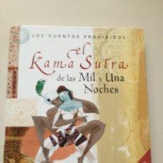 Libros de segunda mano: EL KAMASUTRA DE LAS MIL Y UNA NOCHES. Lote 130940180