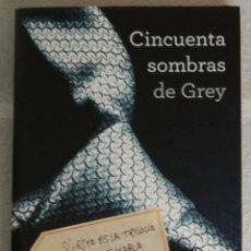 Libros de segunda mano: CINCUENTA SOMBRAS DE GREY - E.L. JAMES; GRIJALBO. Lote 131122396