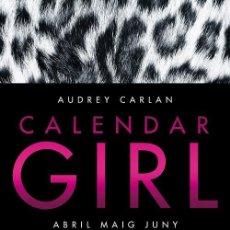 Libros de segunda mano: CALENDAR GIRL 2 (CATALÁN). ABRIL MAIG JUNY. Lote 131268623