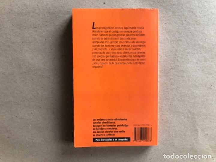 Libros de segunda mano: DULCES FLAGELACIONES (ANÓNIMO) Y EXQUISITOS SUPLICIOS (DANIEL REY). 2 LIBROS SELECCIONES ERÓTICAS. - Foto 5 - 131936622