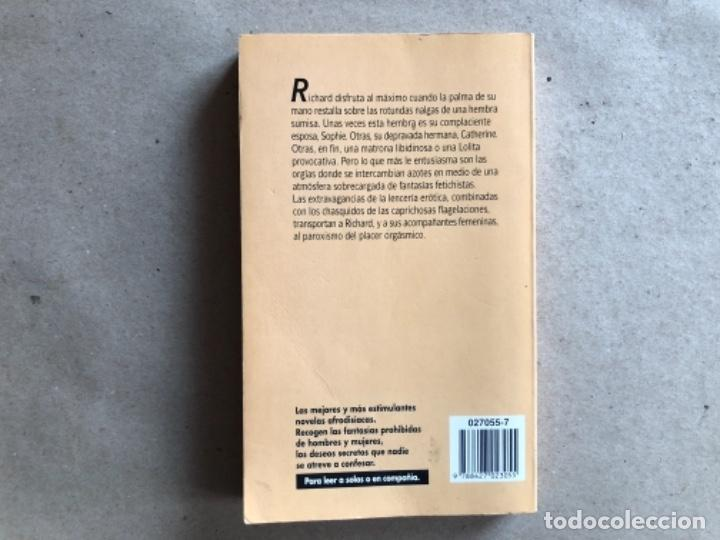 Libros de segunda mano: DULCES FLAGELACIONES (ANÓNIMO) Y EXQUISITOS SUPLICIOS (DANIEL REY). 2 LIBROS SELECCIONES ERÓTICAS. - Foto 9 - 131936622