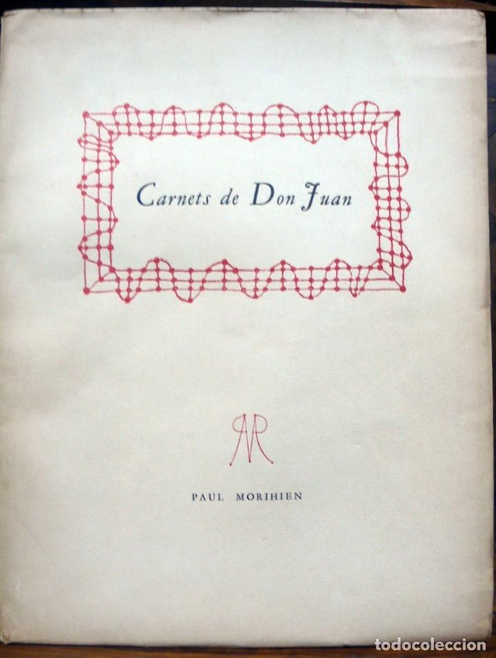 CARNETS DE DON JUAN. - [JOUHANDEAU, MARCEL.] - PARIS, 1947. (Libros de Segunda Mano (posteriores a 1936) - Literatura - Narrativa - Erótica)