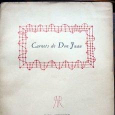 Libros de segunda mano: CARNETS DE DON JUAN. - [JOUHANDEAU, MARCEL.] - PARIS, 1947.. Lote 123266562