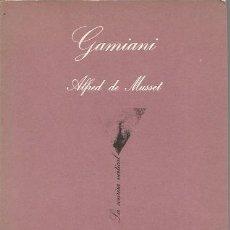 Libros de segunda mano: GAMIANI - ALFRED DE MUSSET - LA SONRISA VERTICAL / TUSQUETS. Lote 132809078