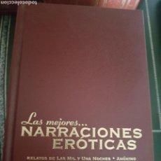 Libros de segunda mano: LAS MEJORES NARRACIONES EROTICAS LAS MIL Y UNA NOCHES - HEPTAMERON - DECAMERON. Lote 133483381