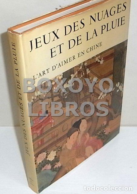 BEURDELEY / BATAILLE / SCHIPPER / FOU-JOUEI / PIMPANEAU. JEUX DES NUAGES ET DE LA PLUIE. L´ ART D´AI (Libros de Segunda Mano (posteriores a 1936) - Literatura - Narrativa - Erótica)