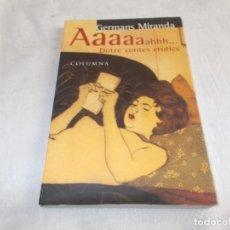 Libros de segunda mano: AAAAAAHHH... DOTZE CONTES ERÒTICS. Lote 133913094