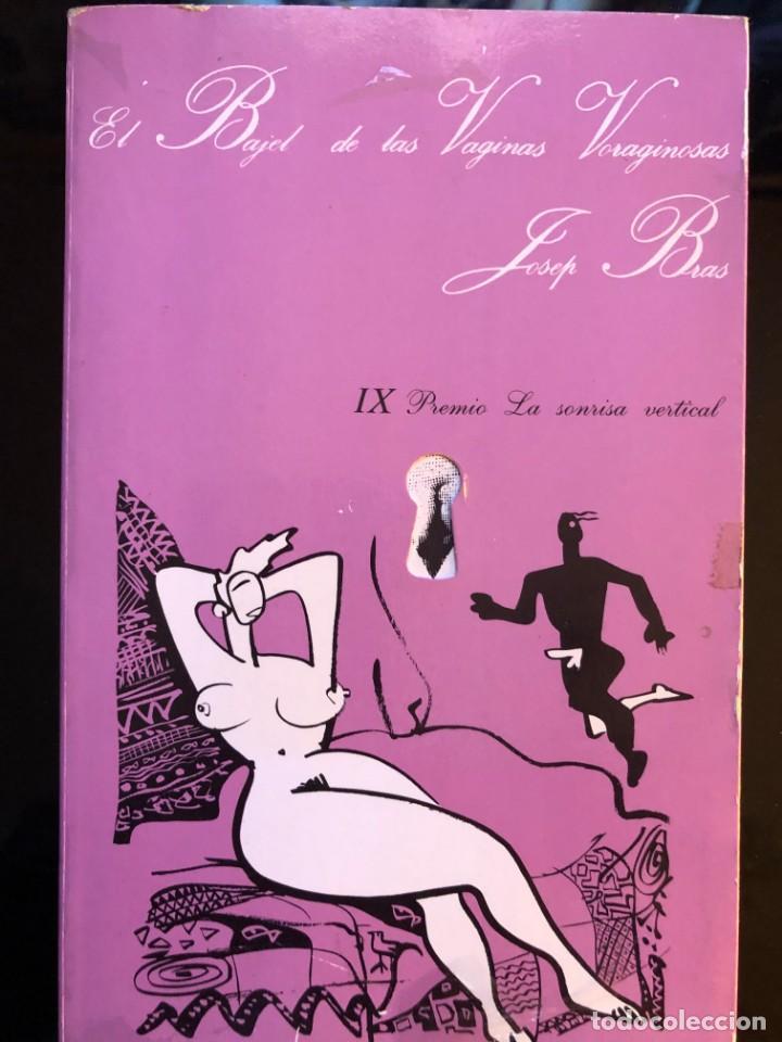 El bajel de las vaginas vertiginosas Josep Bras segunda mano
