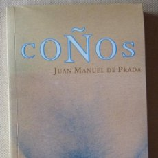 Libros de segunda mano: JUAN MANUEL DE PRADA. COÑOS. RELATOS ERÓTICOS.. Lote 137232294