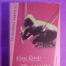 Libros de segunda mano: YO NECESITO AMOR / KLAUS KINSKI / 1998. CÍRCULO DE LECTORES. Lote 137260450