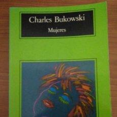 Libros de segunda mano: MUJERES - LIBRO DE CHARLES BUKOWSKI – ANAGRAMA (COMPACTOS Nº 95). Lote 111765775