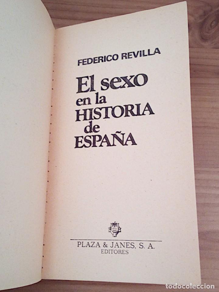 Libros de segunda mano: EL SEXO EN LA HISTORIA DE ESPAÑA. REVILLA, FEDERICO. PLAZA & JANES. 1 ª ED. 1975 - Foto 3 - 137365966