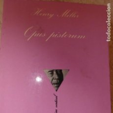 Libros de segunda mano: OPUS PISTORUM. HENRY MILLER.. Lote 137388782