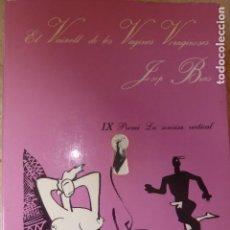 Libros de segunda mano: EL VAIXELL DE LES VAGINES VORAGINOSES. JOSEP BRAS.. Lote 137389238